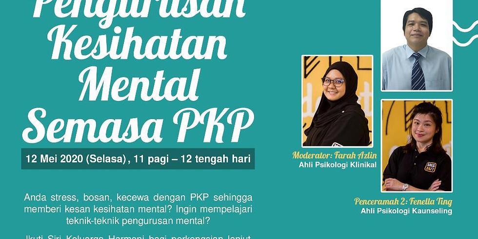 Pengurusan Kesihatan Mental Semasa PKP