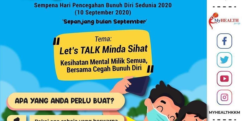 Let's Talk Mind Sihat: Kesihatan Mental Milik Semua, Bersama Cegah Bunuh Diri