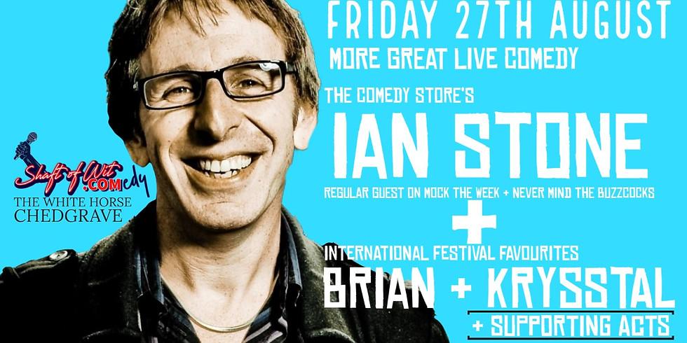 Ian Stone + Brian & Krysstal + Support Acts