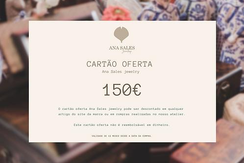 Cartão Oferta 150€