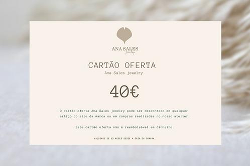 Cartão Oferta 40€