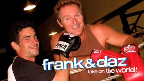 Frank & Daz Take On The World!