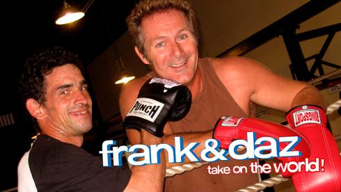 Frank & Daz Take On The World