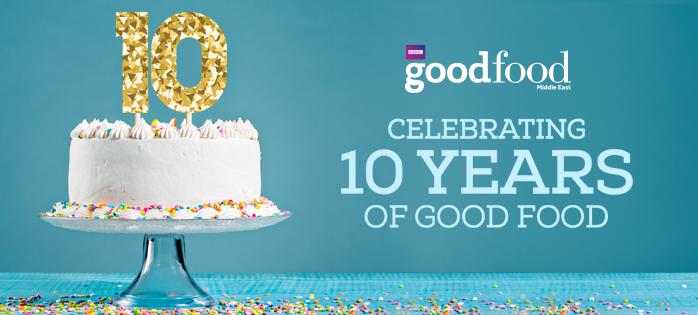 BBC Good Food Celebrating 10 Years