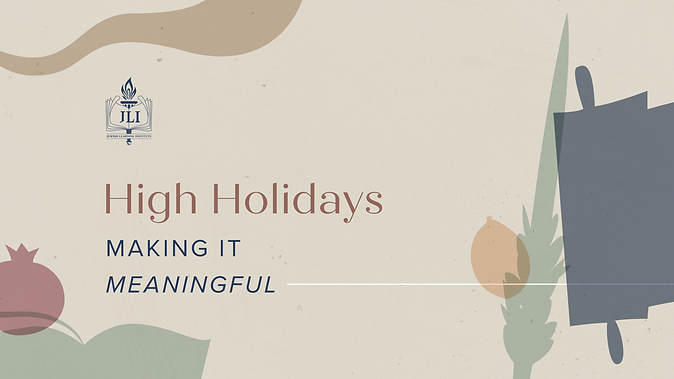 High Holidays - Making it Meaningful.png