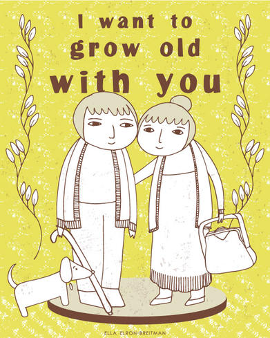 ELLA_ELRON-BREITMAN_i-want-to-grow-old-w