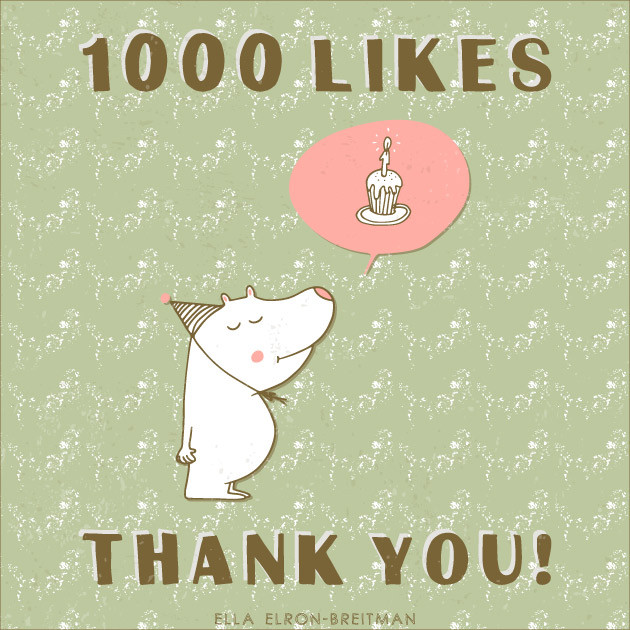 1000 likes- thank you!