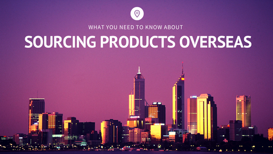 068. What You Need to Know About Sourcing Products Overseas