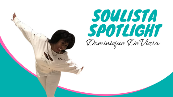 Soulista Spotlight: Matchmaker & Relationship Coach Dominique De'Vizia