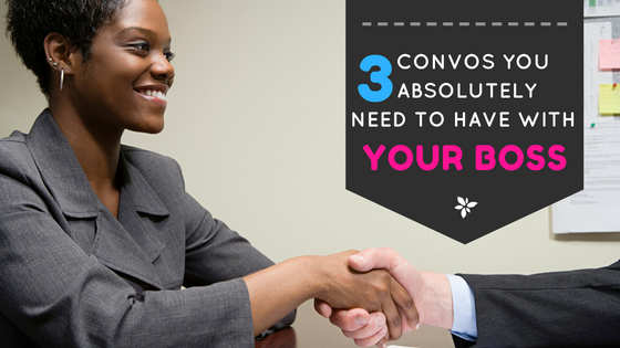 066. 3 Conversations You Absolutely Need to Have with Your Boss