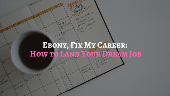 Ebony FMC: Reverse Engineering Your Dream Job
