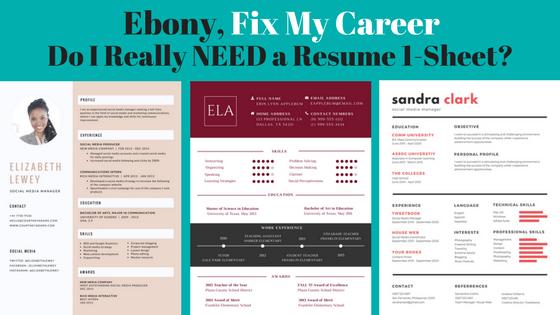 Ebony FMC: Do You Really Need a Resume 1-Sheet