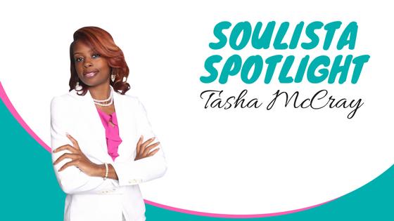 Soulista Spotlight: Author & Entrepreneur Tasha McCray