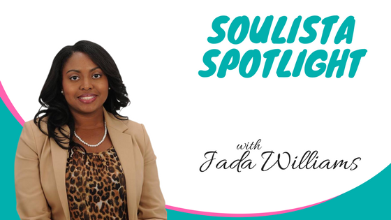 Soulista Spotlight: The Joy of Prestige Careers with Jada Williams