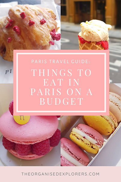 7 Things To Eat In Paris When You're On A Budget | The Organised Explorers