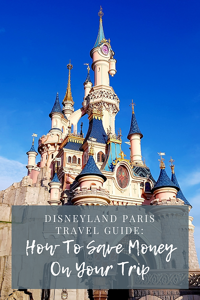 How To Save Money On A Trip To Disneyland Paris | The Organised Explorers