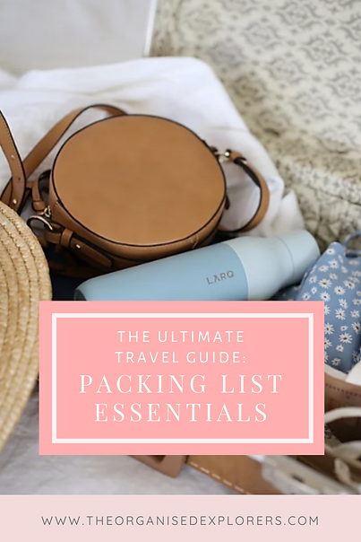 The Ultimate Travel Packing List | The Organised Explorers