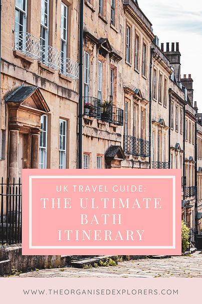 UK Travel Guide: The Ultimate 1 Day In Bath Itinerary | The Organised Explorers