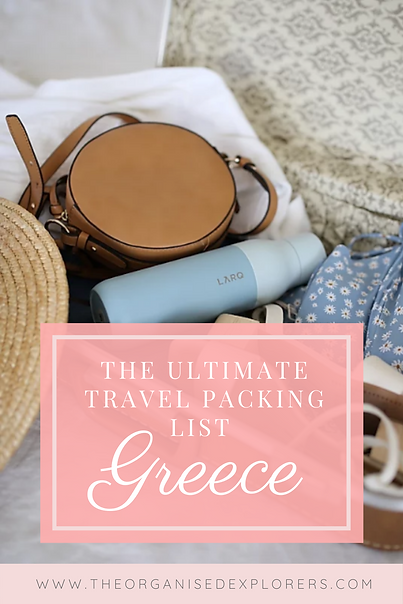 The Ultimate Travel Packing List: Greece | The Organised Explorers