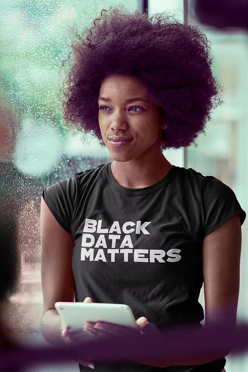 Black Data Matters Tee