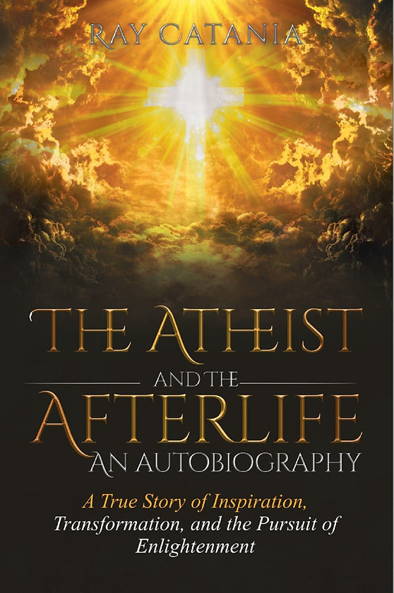 The Atheist and The Afterlife - an Autobiography
