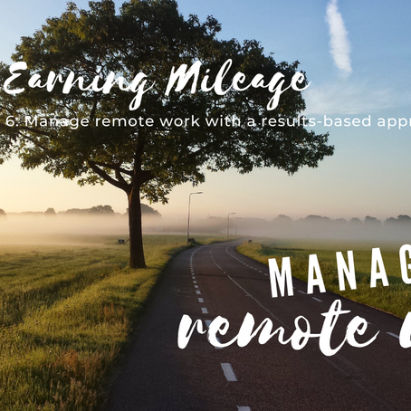 Episode 6:  Manage remote work with a results-based approach