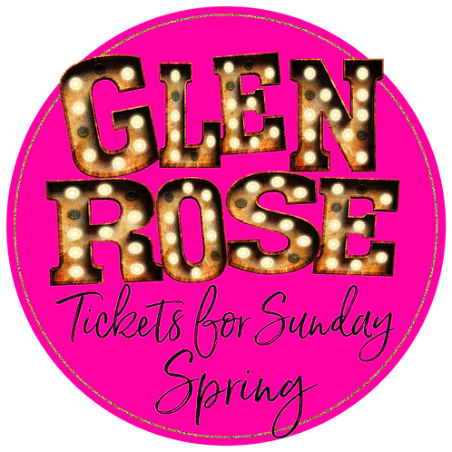 Glen Rose Spring Sunday Ticket