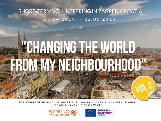 "SHORT-TERM VOLUNTEERING (ESC)│ Zagreb, Croatia │""Changing The World From My Neighbourhood"" Vol.2"