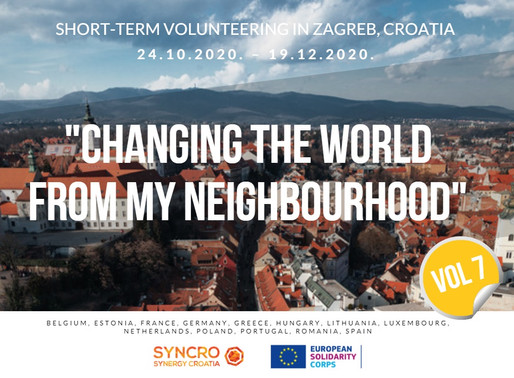 SHORT-TERM VOLUNTEERING (ESC)│Zagreb, Croatia 🇭🇷│Changing The World From My Neighbourhood