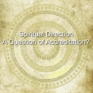 Accreditation for Spiritual Directors?