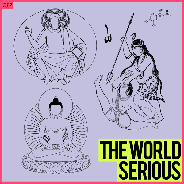DJ ?「THE_WORLD_SERIOUS」