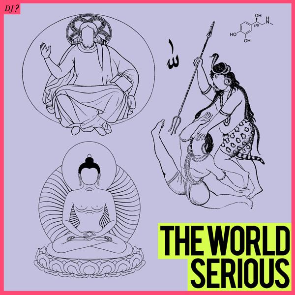 DJ ?「THE_WORLD_SERIOUS」