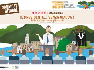 """Congresso Fimp Riva del Garda:  """"il Presidente ..... senza giacca"""""""