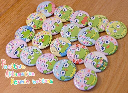 """Positive Affirmations Kermie Buttons - 1.5"""""""