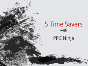 Amazon PPC Management: 5 Time Savers with PPC Ninja