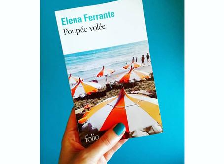Ma première fois avec Elena Ferrante