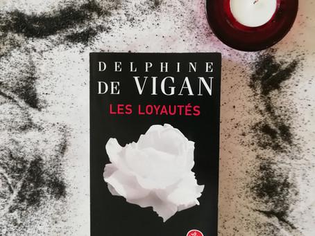 Les loyautés... Une nouvelle pépite de De Vigan !