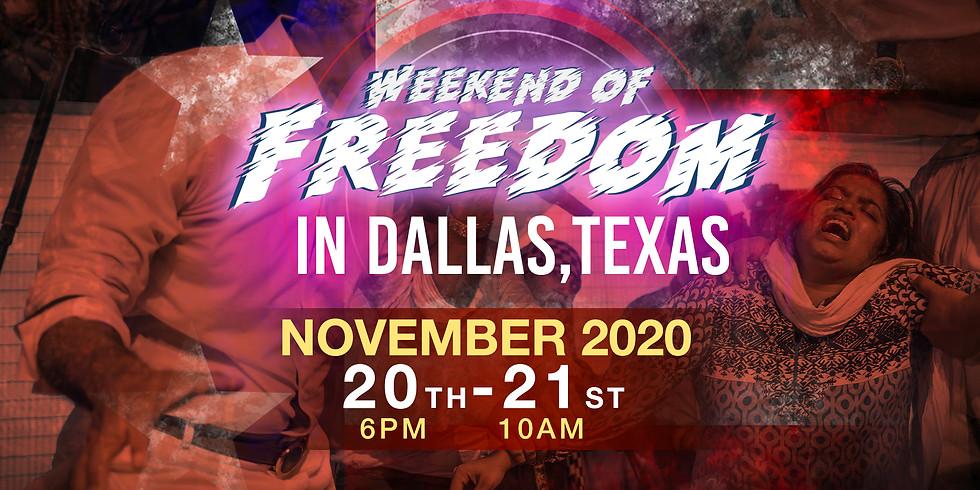 WEEKEND OF FREEDOM IN DALLAS, TX