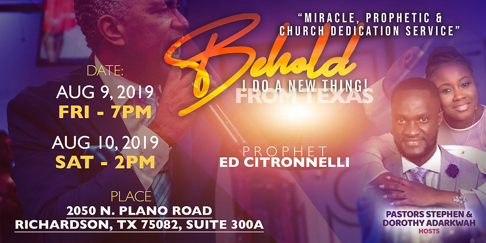 Miracle, Prophetic & Church Dedication Service - FROM TEXAS