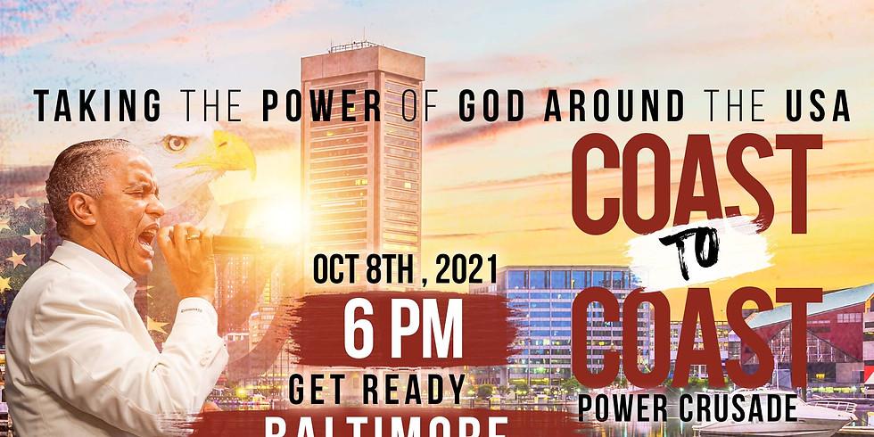 BALTIMORE, MD - Coast to Coast Power Crusade