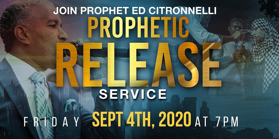 PROPHETIC RELEASE SERVICE