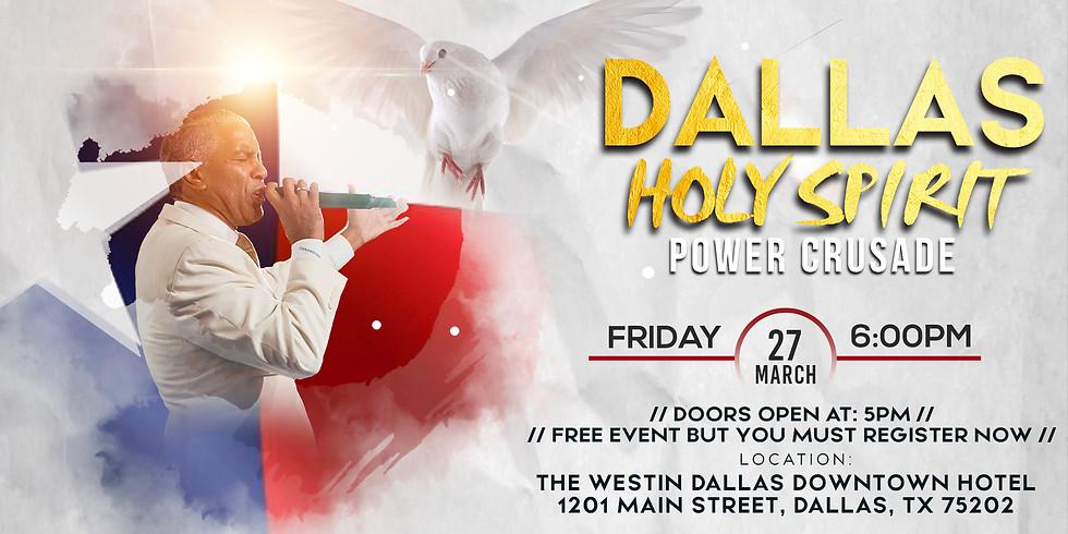 DALLAS HOLY SPIRIT COAST TO COAST POWER CRUSADE