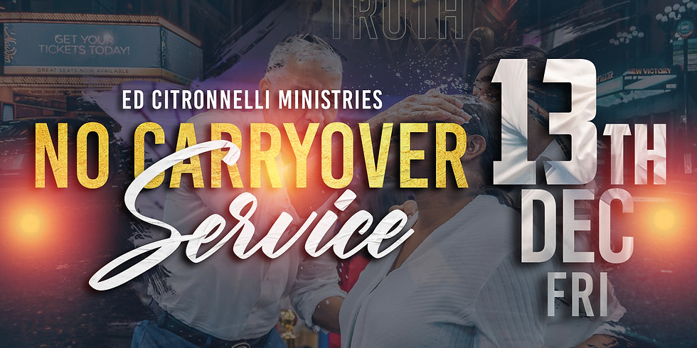 PROPHETIC NO CARRYOVER SERVICE