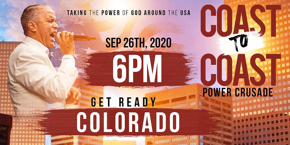 COLORADO - COAST TO COAST HOLY SPIRIT POWER CRUSADE