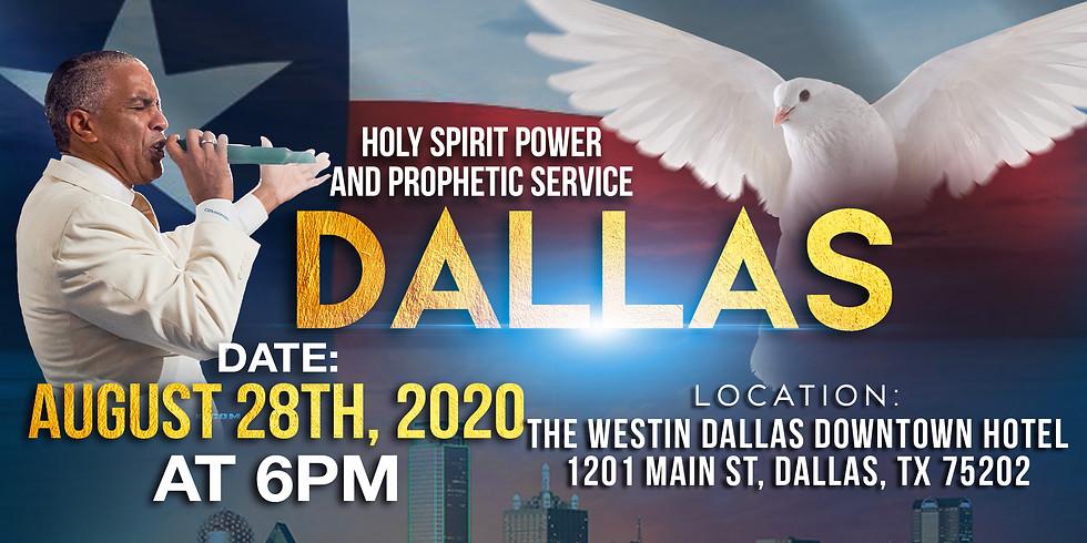 DALLAS, TX - Holy Spirit Power & Prophetic Service