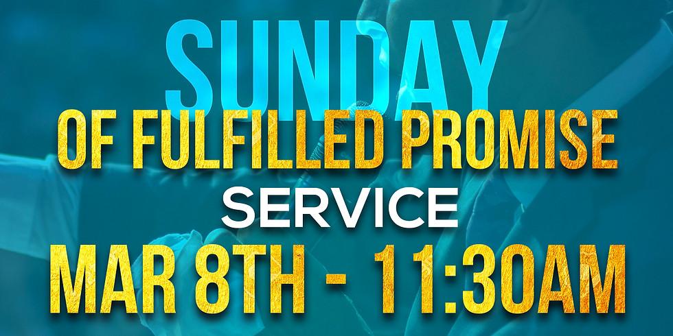 SUNDAY OF FULFILLED PROMISE SERVICE