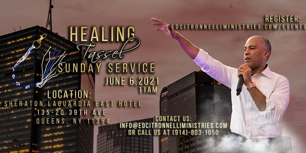 NEW YORK - Healing Tassel Sunday Service