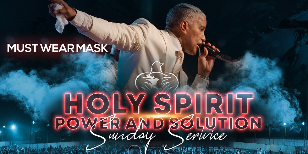 SUNDAY SERVICE OF POWER AND BREAKTHROUGH