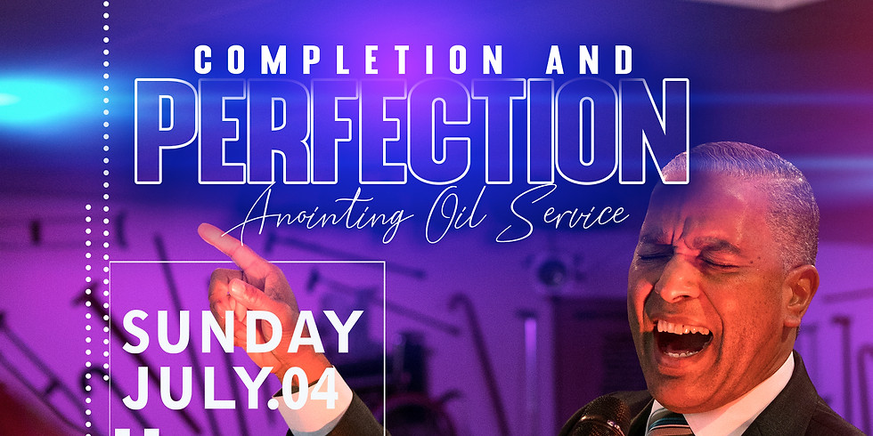 NEW YORK, NY - Completion & Perfection Anointing Oil Service