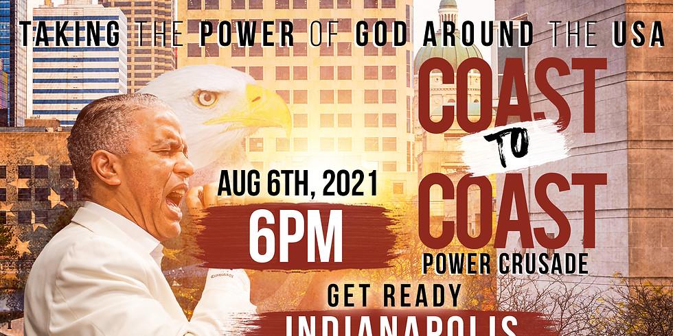 INDIANAPOLIS, IN - Coast to Coast Power Crusade